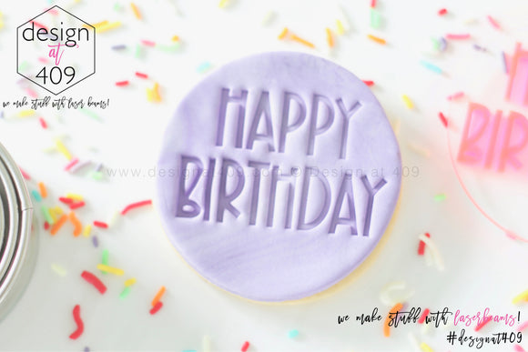 Happy Birthday 2 Acrylic Embosser Stamp