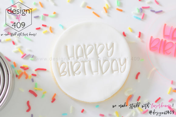 Happy Birthday 3 Acrylic Embosser Stamp