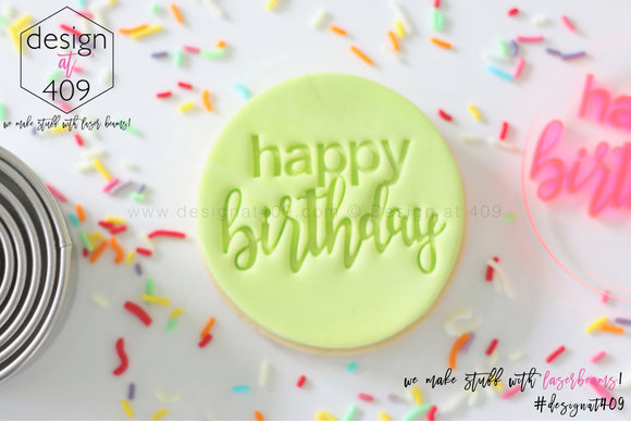 Happy Birthday 4 Acrylic Embosser Stamp