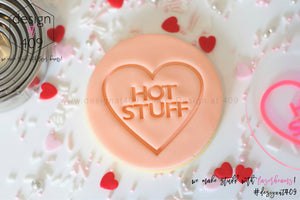Hot Stuff Candy Heart Acrylic Embosser Stamp