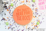 I'm Just Here For The Boos Acrylic Embosser Stamp
