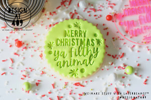 Merry Christmas Ya Filthy Animal Acrylic Embosser Stamp