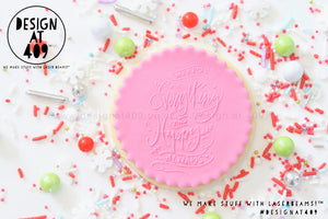 Merry Everything And Happy Always Raised Acrylic Fondant Stamp