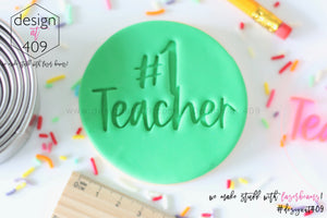 #1 Teacher Acrylic Embosser Stamp