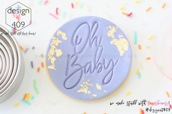 Oh Baby 2 Acrylic Embosser Stamp