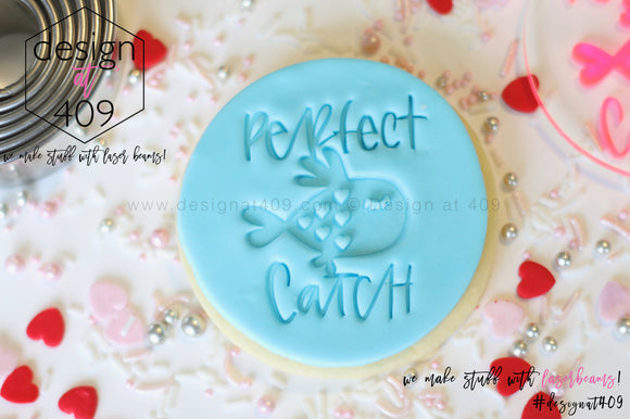 Perfect Catch Acrylic Embosser Stamp