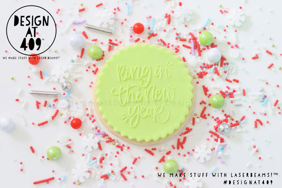 Ring In The New Year Raised Acrylic Fondant Stamp