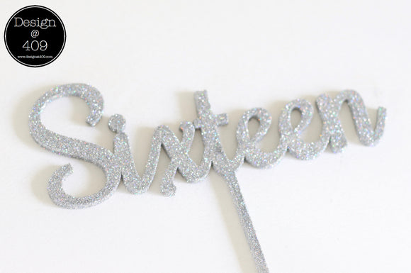 Sixteen Cake Topper / Style #2  (other colour choices available)