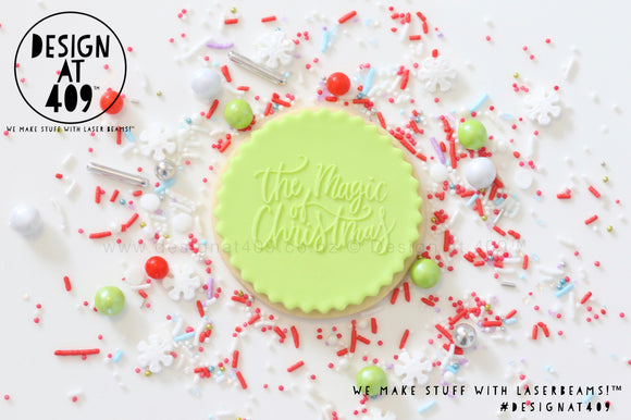 The Magic Of Christmas Raised Acrylic Fondant Stamp