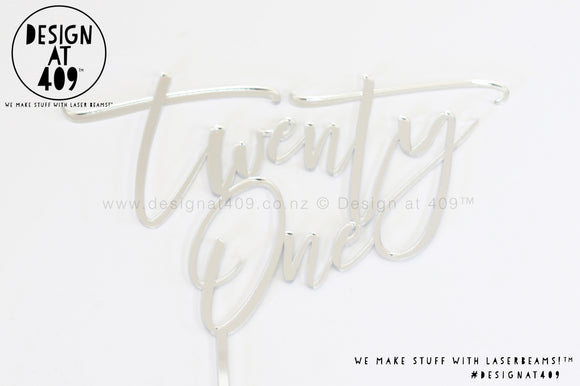 Twenty One Cake Topper / Style #18  (other colour choices available)