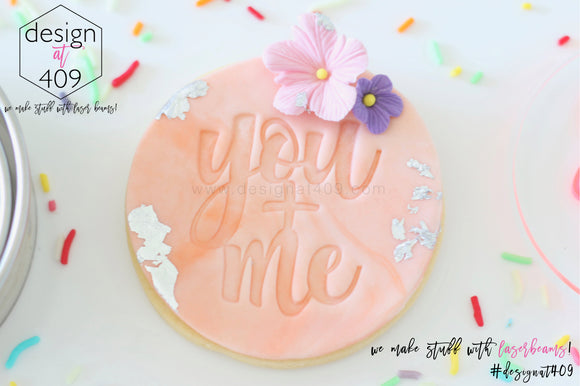 You + Me Acrylic Embosser Stamp
