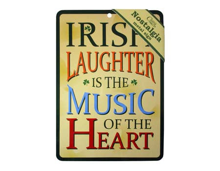 Irish Laughter Nostalgia Metal Sign