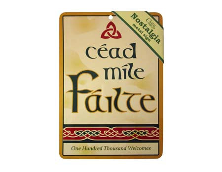 Cead Mile Failte Nostalgia Metal Sign