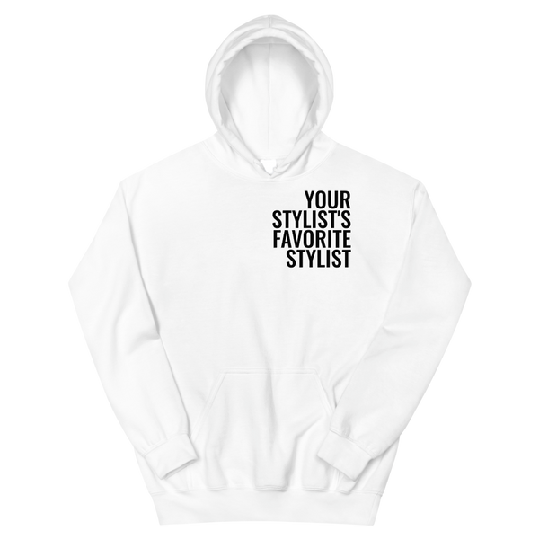 Your Stylist Hoodie