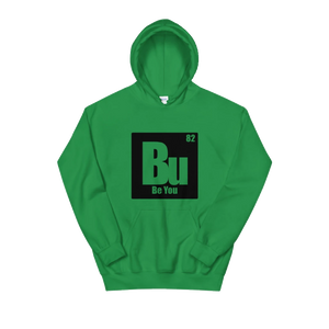Be You. Bu Black Unisex Hoodie