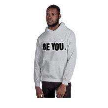 Load image into Gallery viewer, Be You. BlackOut Unisex Hoodie