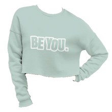 Load image into Gallery viewer, Be You. White Crop Sweatshirt