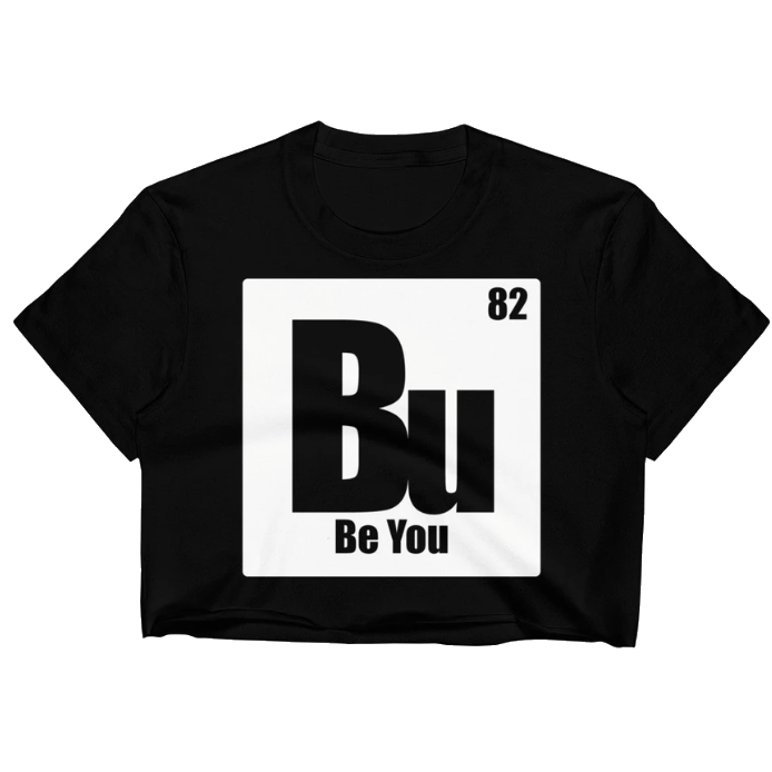 Be You. Bu White Women's Crop Top