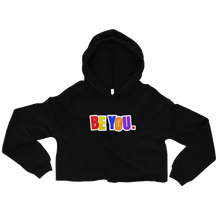 Load image into Gallery viewer, Be You. Original Crop Hoodie