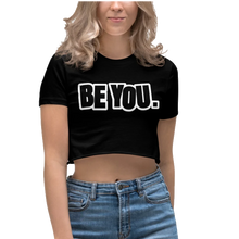 Load image into Gallery viewer, Be You. BlackOut Women's Crop Top