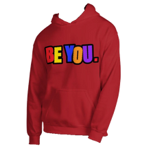 Load image into Gallery viewer, Be You. Original Unisex Hoodie