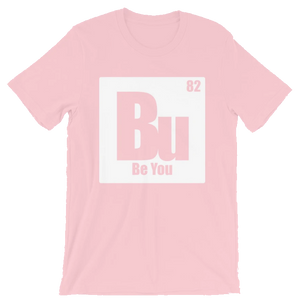 Be You. Bu White Short-Sleeve Unisex T-Shirt