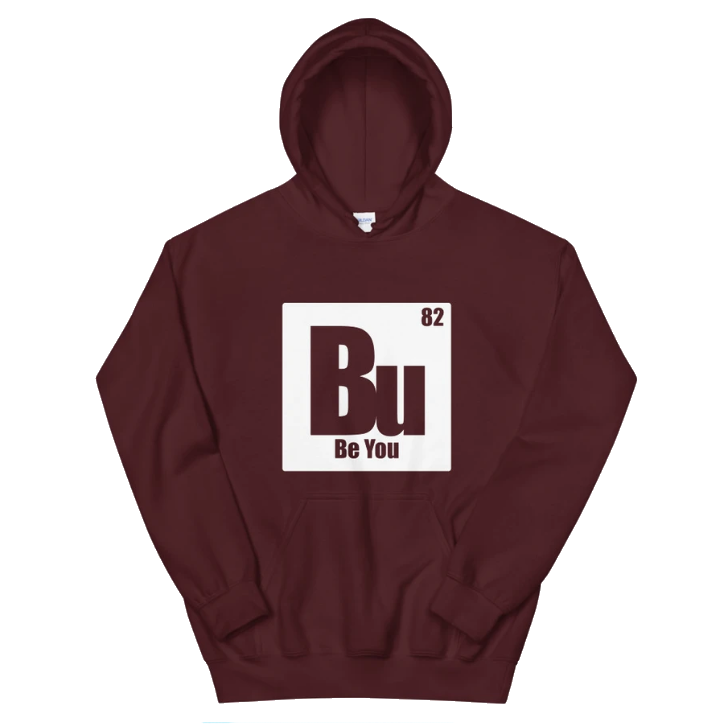 Be You. Bu White Unisex Hoodie
