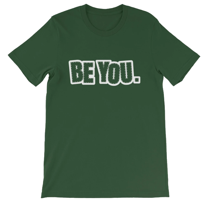 Be You. White Short-Sleeve Unisex T-Shirt