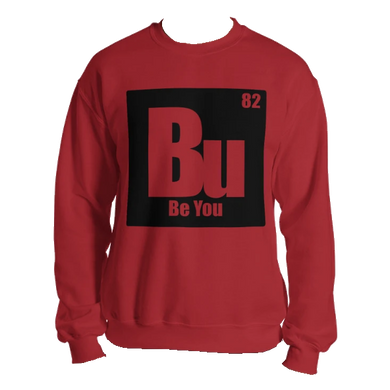 Be You. Bu Black Unisex Sweatshirt