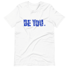 Load image into Gallery viewer, Be You. Bandana Print Blue 2 Short-Sleeve Unisex T-Shirt