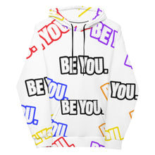 Load image into Gallery viewer, Be You. Everywhere Unisex Hoody White