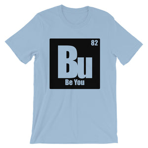 Be You. Bu Black Short-Sleeve Unisex T-Shirt