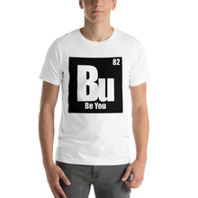Load image into Gallery viewer, Be You. Bu Black Short-Sleeve Unisex T-Shirt