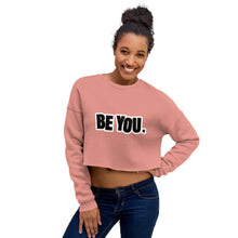 Load image into Gallery viewer, Be You. BlackOut Crop Sweatshirt