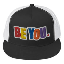 Load image into Gallery viewer, Be You. Original Trucker Cap