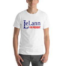 Load image into Gallery viewer, LeLann For President Tee