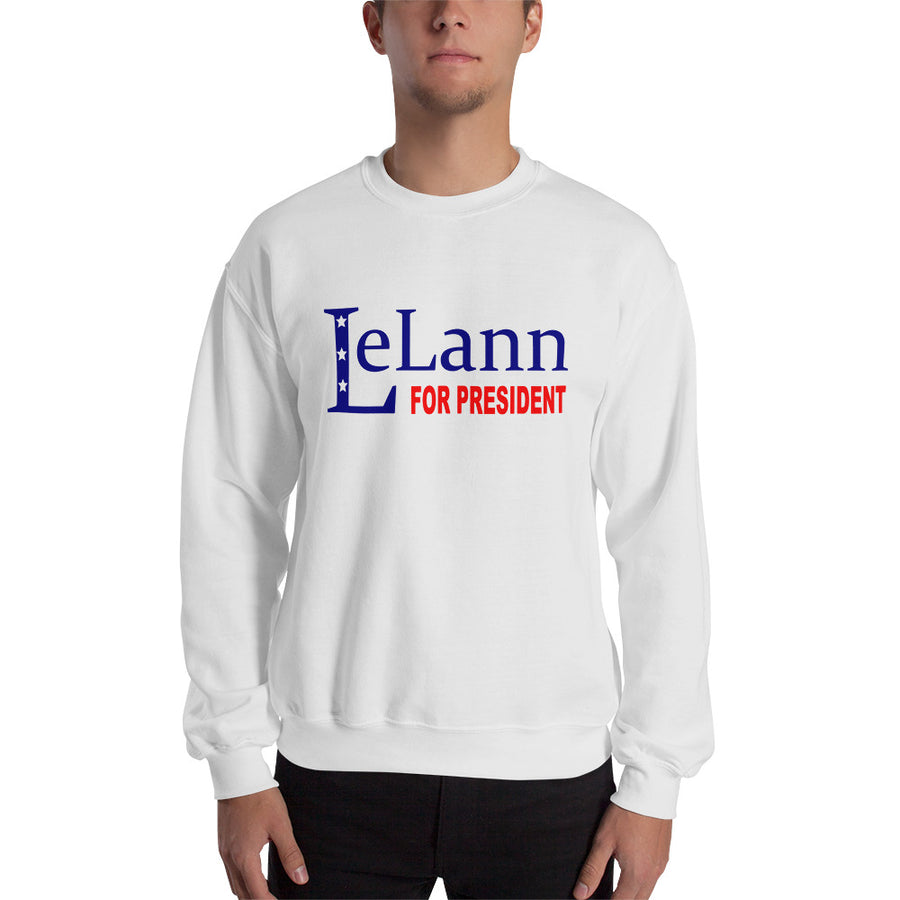 LeLann For President Unisex Sweatshirt