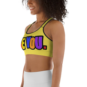 Be You. Original Sports bra