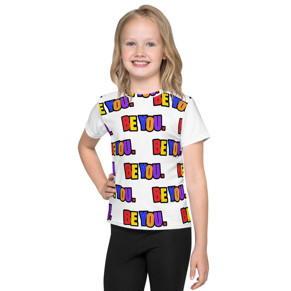 Be You. Everywhere Kids T-Shirt