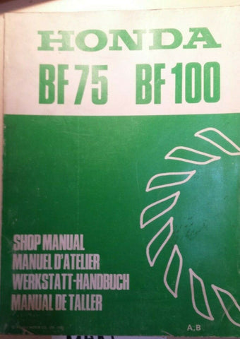 HONDA BF75 BF100 OUTBOARD SHOP MANUAL