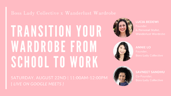 How to Transition Your Wardrobe From School to Work | Event Recap