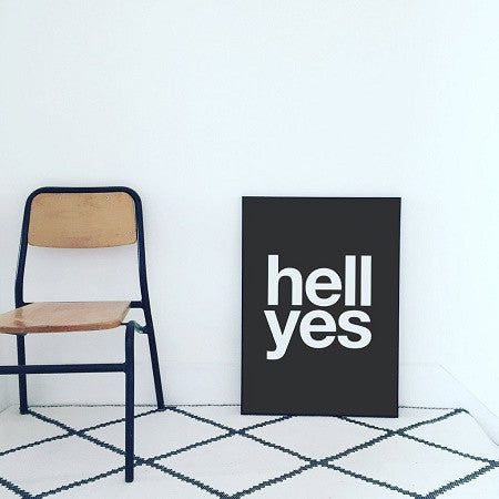 Hell Yes Print (White On Black)