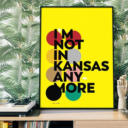 I'm not in Kansas anymore print