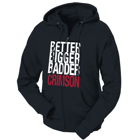 Better Bigger Badder Crimson French Terry Zip Hoodie