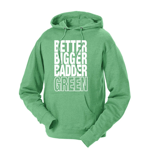 Better Bigger Badder Green & White French Terry Hoodie
