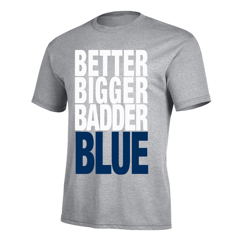 Better Bigger Badder Blue Pro Tee