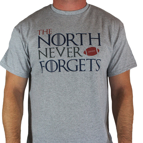The North Never Forgets Pro Tee