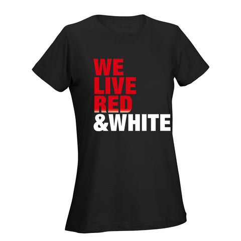 We Live Red & White Ladies Tee