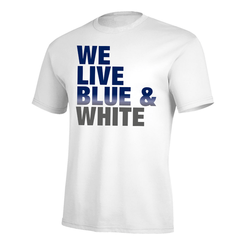 We Live Blue & White Pro Tee