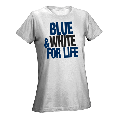 Blue & White For Life Ladies Tee